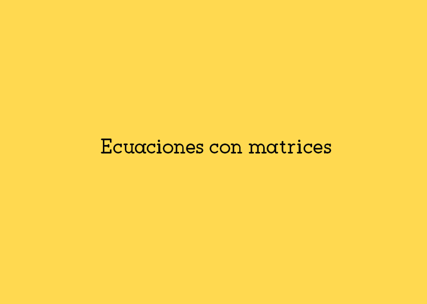 ecuacionesconmatrices
