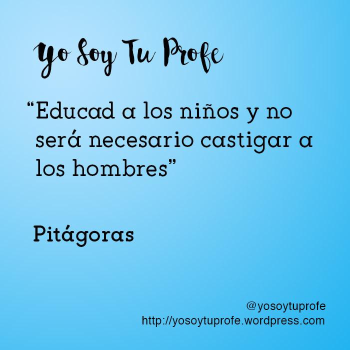 pitagoras citas sobre educación
